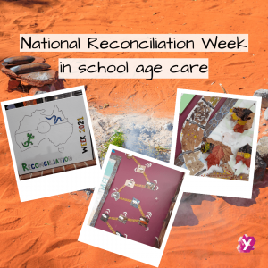 images of school age care celebrating Reconciliation week